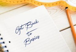 5 Reasons to Go Back to Basics for Long Term Weight Loss