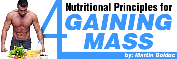 4 Nutritional Principles For Gaining Mass