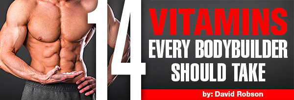 Article_DavidRobson14BodybuilderVitamins_V3